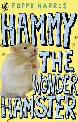 Hammy the Wonder Hamster. Poppy Harris