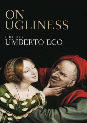 On Ugliness. Edited by Umberto Eco