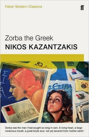 Zorba the Greek (Faber Modern Classics)