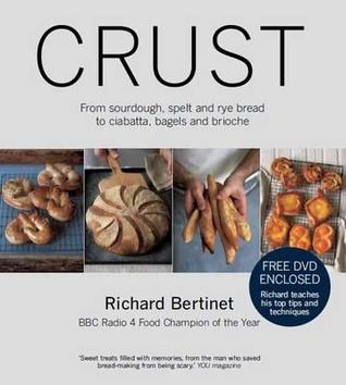 Crust: From Sourdough, Spelt, and Rye Bread to Ciabatta, Bagels, and Brioche