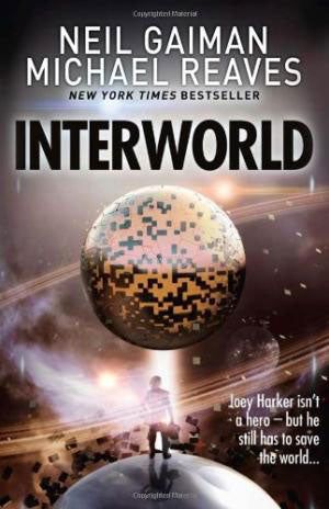 InterWorld (InterWorld Book 1)