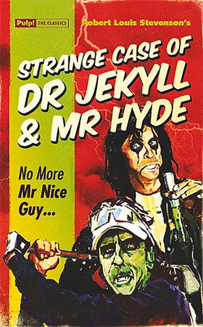 Strange Case of Dr Jekyll Mr Hyde
