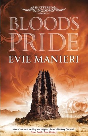 Blood's Pride: Shattered Kingdoms: Book 1