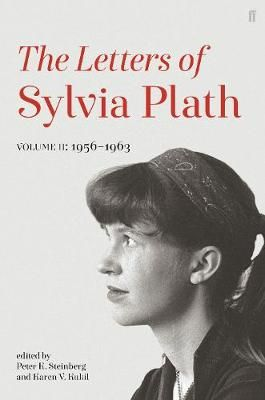 Letters of Sylvia Plath Volume II: 1956 - 1963 (Hardcover)