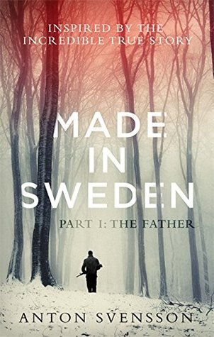 The Father: Made In Sweden