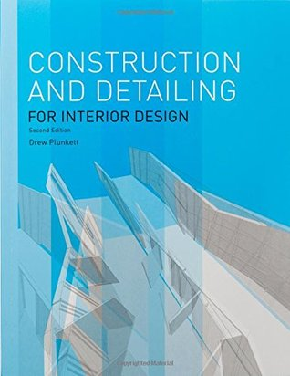 Construction and Detailing for Interior Design - 2nd edition