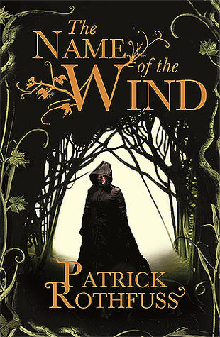 The Name of the Wind ( The King Killer Chronicles)