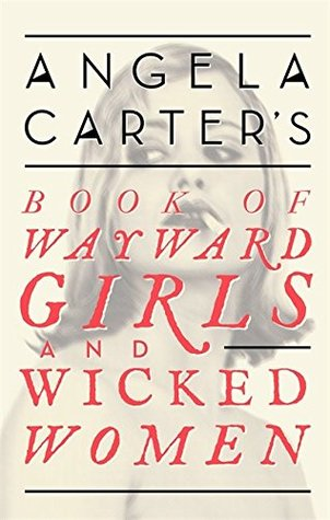 Book of Wayward Girls and Wicked Women