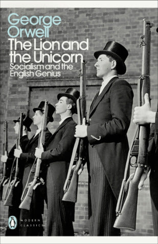 The Lion and the Unicorn: Socialism and the English Genius