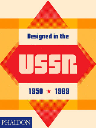 Designed in the USSR: 1950-1989