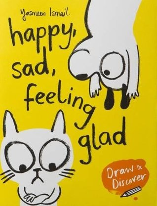 Happy, Sad, Feeling Glad: Draw & Discover