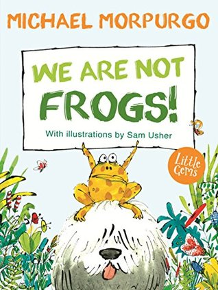 We Are Not Frogs (Little Gems 5-8)
