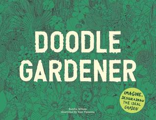 Doodle Gardener: An Activity Book for Garden Lovers