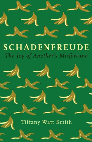 Schadenfreude: The Joy of Another's Misfortune