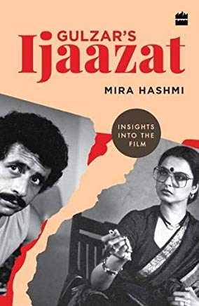 Gulzar's Ijaazat: Insights into the Film