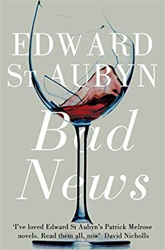 Bad News (Patrick Melrose #2)