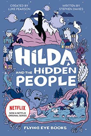 Hilda and the Hidden People (Hard Back)
