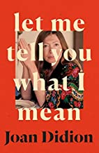 Let Me Tell You What I Mean: A new collection of essays