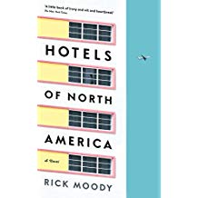 Hotels of North America: A novel