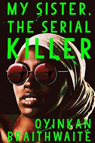My Sister, the Serial Killer(Hard Back)