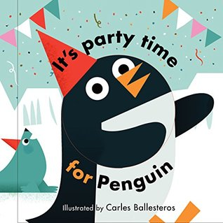 Little Faces It's Party Time for Penguin