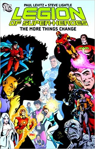 Legion of Superheroes: The More Things Change