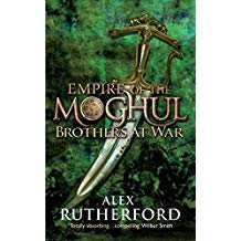 Empire of the Moghul: Brothers at War: Brothers at War (Empire of the Moghul Series Book 2)