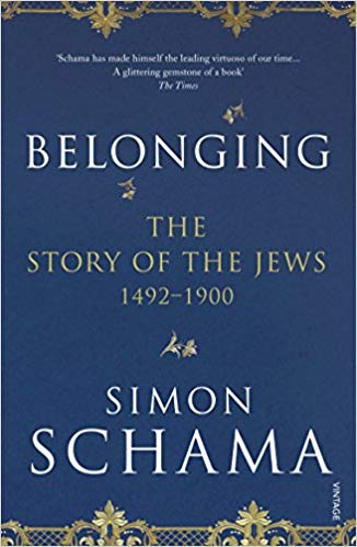 Belonging: The Story of the Jews 1492–1900 (Story of the Jews Vol