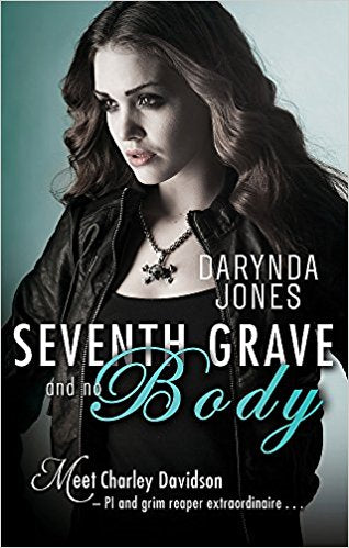 Seventh Grave and No Body (A Charley Davidson Novel)