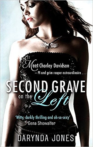 Second Grave on the Left (A Charley Davidson Novel)