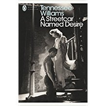 A Streetcar Named Desire (Modern Classics (Penguin))(Play edition)