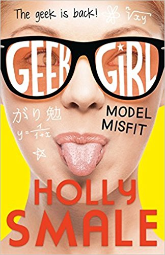 Model Misfit (Geek Girl Book 2)