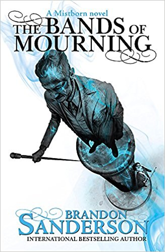 The Bands of Mourning (A Mistborn novel)