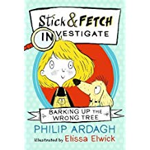 Barking Up the Wrong Tree: Stick and Fetch Investigate (Stick and Fetch Adventures)