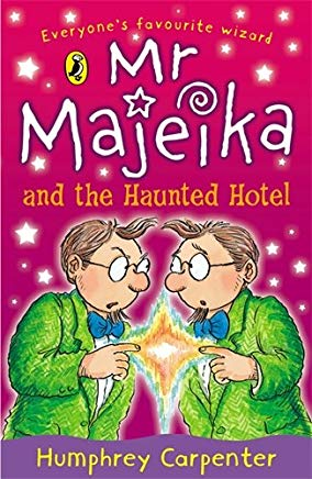 Confident Readers Mr Majeika And The Haunted Hotel