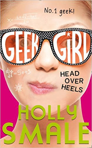 Head Over Heels (Geek Girl Book 5)