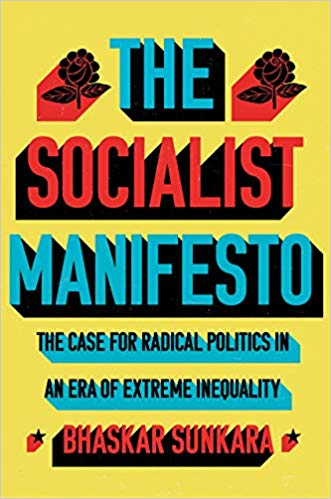 The Socialist Manifesto: The Case for Radical Politics in an Era of Extreme Inequality(Hard Back)