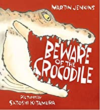 Beware of the Crocodile (Nature Storybooks)