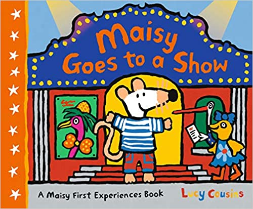 Maisy Goes to a Show Paperback