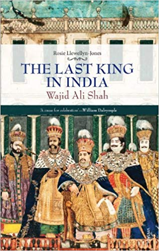 last king in india, the: wajid ali shah (1882-1887)