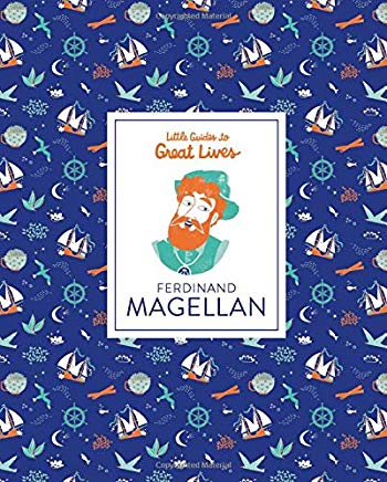 Ferdinand Magellan (Little Guide to Great Lives)