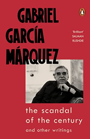 The Scandal of the Century: and Other Writings