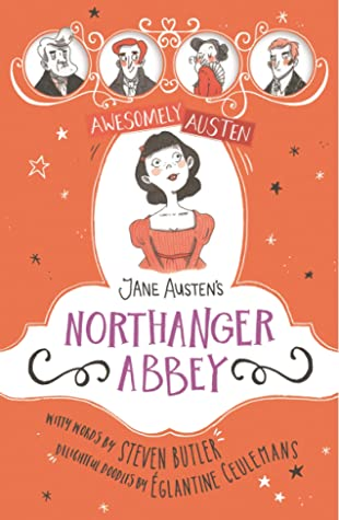 Jane Austen's Northanger Abbey (Awesomely Austen)