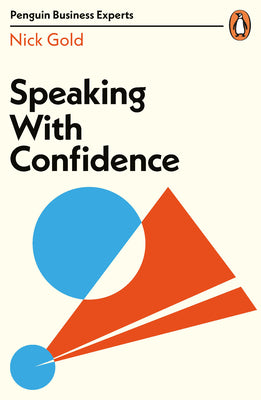 Speaking with Confidence (Penguin Business Experts)
