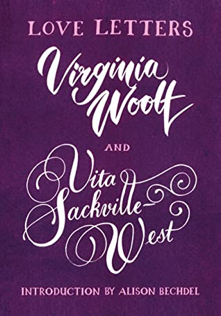 Vita and Virginia: Love Letters
