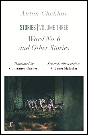 Ward No. 6 and Other Stories (riverrun editions): a unique new selection of Chekhov's shorter fiction