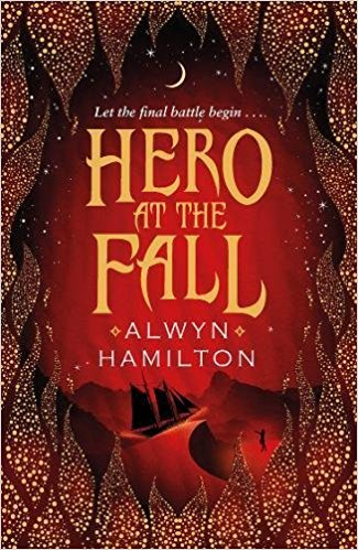 Hero of the Fall (Rebel of the Sands Series)