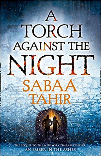 A Torch Against the Night (Ember Quartet Book Two)