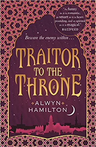 Traitor to the Throne (Rebel of the Sands Series)