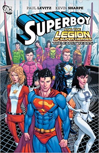 Superboy and The Legion of Superheroes: The Early Years